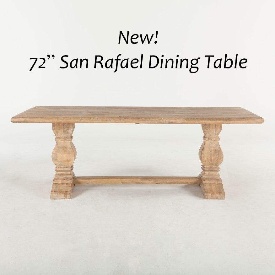 "NEW San Rafael 72"" Dining Table"